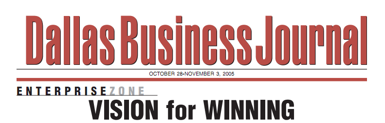 Vision for Winning by Arlene Johnson for the Dallas Business Journal